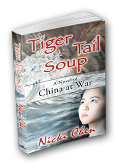 Tiger Tail Soup: A novel of China at war